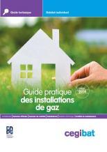 Guide pratique des installations de gaz en maison individuelle