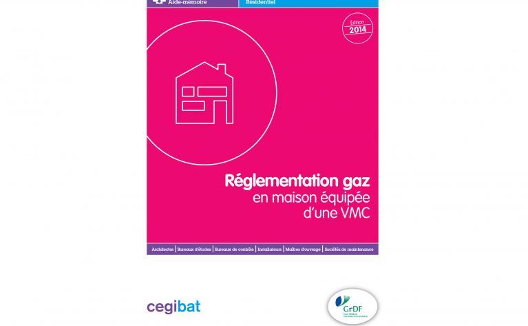 Aide-mémoire Réglementation gaz maison équipée d'une VMC